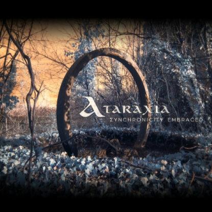 Ataraxia - Synchronicity Embraced