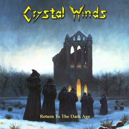 Crystal Winds - Return to the Dark Ages