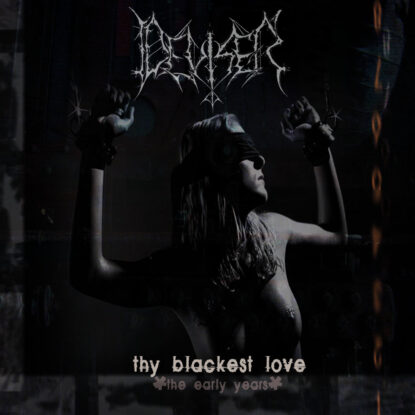 Deviser - Thy Blackest Love -The Early Years