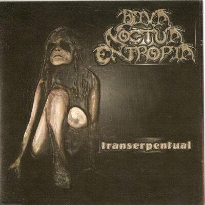 Diva Noctua Entropia - Transerpentual