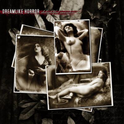 Dreamlike Horror - Delightful Suicides