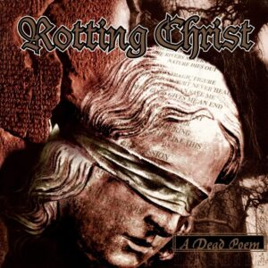 Rotting Christ - A Dead Poem